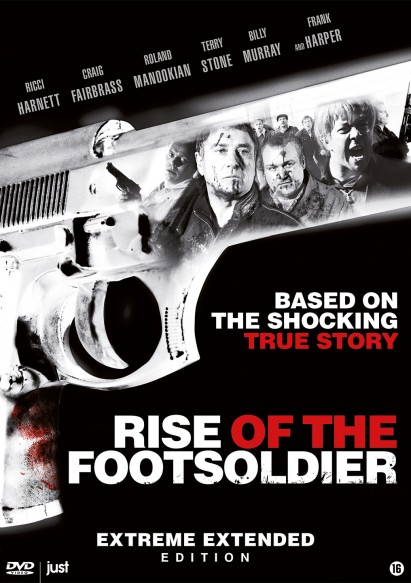 Rise of the Footsoldier (Extreme Extended Edition)