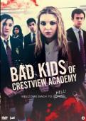 Bad Kids of Crestview Academy